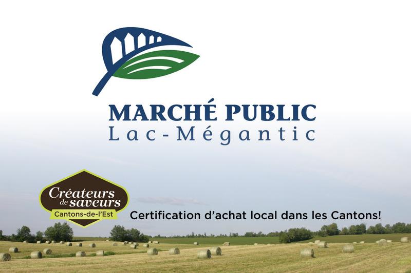 <p>March&eacute; public Lac-M&eacute;gantic<br />Au coeur de la Promenade Papineau<br /><a href='https://marchepubliclacmegantic.wordpress.com'>https://marchepubliclacmegantic.wordpress.com</a><br />marchepubliclacmegantic@hotmail.com<br /><br />Du 13 juin au 26 septembre<br />Les samedis de 9h &agrave; 14h</p>