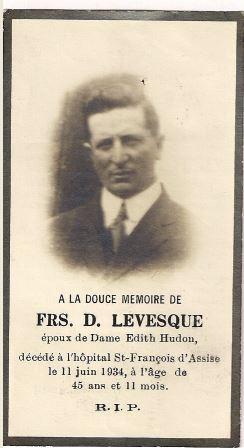 <p>Fran&ccedil;ois D. L&eacute;vesque,1888-1934<br />(Archives famille Charles LeBel)</p>