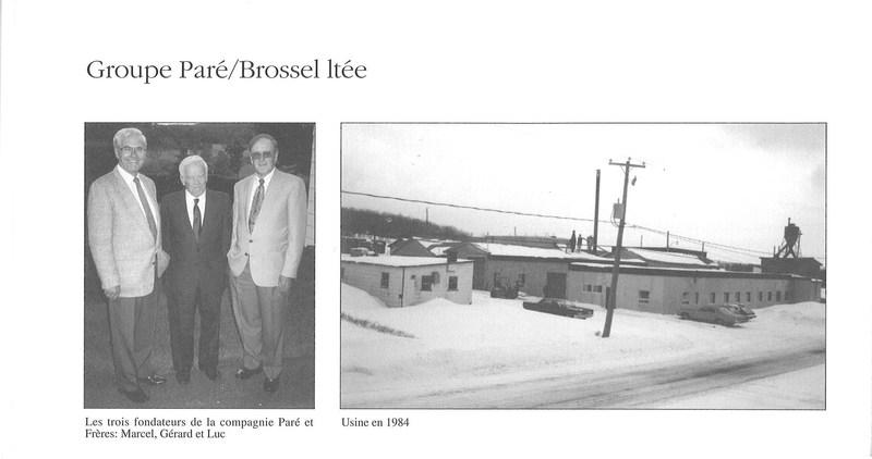 <p>Les trois fondateurs de la compagnie Par&eacute; et Fr&egrave;res, Marcel, G&eacute;rard et Luc. Usine en 1984.<br /><br />Source : Livre du 75e de Saint-Jules</p>