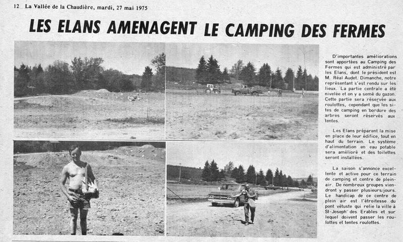 <p>Un article de journal, concernant le camping, paru en 1975 dans la &laquo; Vall&eacute;e de la Chaudi&egrave;re &raquo;<br /><br />Source: Inconnue (mai 1975)</p>