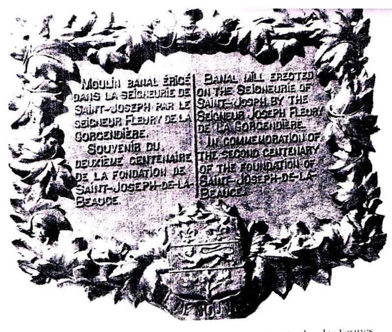 <p>La plaque du 200e de St-Joseph a &eacute;t&eacute; appos&eacute;e sur la fa&ccedil;ade du moulin.&nbsp; Selon une rumeur, elle serait entre les mains d&rsquo;une personne de bonne foi pour la prot&eacute;ger.<br /><br />Source: Livre du 250&egrave;me</p>