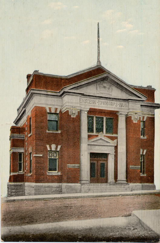 &Eacute;difice de la &quot;Eastern Townships Bank&quot; vers 1910.<br /><br />Source: CART - Collection Fran&ccedil;ois Gamache