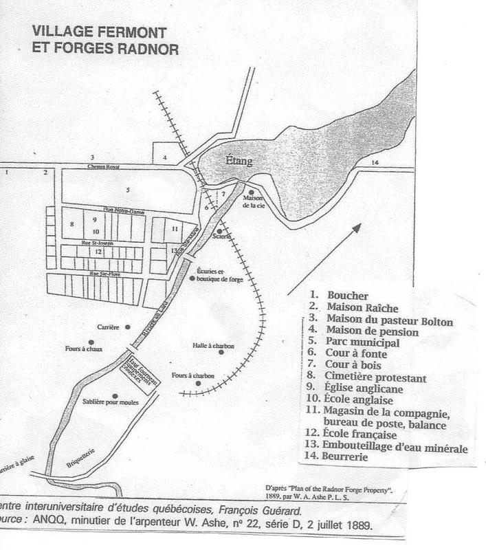 Ce schéma « Village Fermont et Forges Radnor » permet de localiser la maison de Pierre-Alfred (maison de la compagnie), l'emplacement de la 1re usine d'embouteillage Radnor (no 13), et la maison de pension (no 4). En 1957, Lionel, un des fils de Pierre-Alfred, a bâti sa résidence familiale sur les fondations de celle-ci.