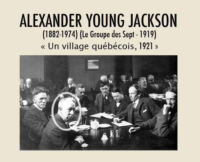 <p>A.Y.Jackson avec le Groupe des Sept au &laquo;Arts and Letters Club&raquo; de Toronto en 1920.<br /><br />Alexander Young Jackson, Montr&eacute;al, 1882-1974. En 1919, Jackson et six autres peintres fondent le Groupe des Sept.&nbsp; Sur cette photo de Arthur S. Goss, on l&rsquo;aper&ccedil;oit (m&eacute;daillon) au sein de ce groupe rassembl&eacute; au &laquo;Arts and Letters Club&raquo; de Toronto en 1920. Au printemps 1921, Jackson a s&eacute;journ&eacute; au Cacouna House de Samuel Lebel et son ami, le peintre Albert Henry Robinson, vint l&rsquo;y rejoindre. Durant ce s&eacute;jour, Jackson a peint, entre autres, le tableau &laquo;Un village qu&eacute;b&eacute;cois&raquo; montrant le secteur de l&rsquo;&eacute;glise vue de la rue Robichaud.<br /><br />&laquo;Au d&eacute;but, dans ma peinture, raconte Jackson dans son autobiographie, je me suis int&eacute;ress&eacute; aux vieilles maisons de ferme, aux granges et aux arbres. Par la suite, c&rsquo;est la neige qui a retenu mon attention, car le soleil et le vent en changeaient continuellement la couleur et la texture. Vers le printemps, la neige se mit &agrave; fondre et &agrave; former des flaques, et les champs labour&eacute;s finirent par appara&icirc;tre.&raquo;<br /><br />Source photo :<br />Pour voir le tableau d&rsquo;A.Y. Jackson, &laquo;Un village qu&eacute;b&eacute;cois&raquo;, 1921, cliquez sur le lien suivant : <a href='http://www.gallery.ca/fr/voir/collections/artwork.php?mkey=11759'>http://www.gallery.ca/fr/voir/collections/artwork.php?mkey=11759</a><br />&nbsp;</p>