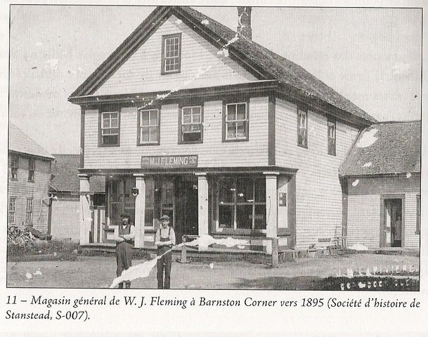 <p>W.J. Fleming&#39;s general store in Barnston Corner in 1895. The town of Barnston Corner, thanks to its strategic location, plays an important role as a commercial point of service.</p>