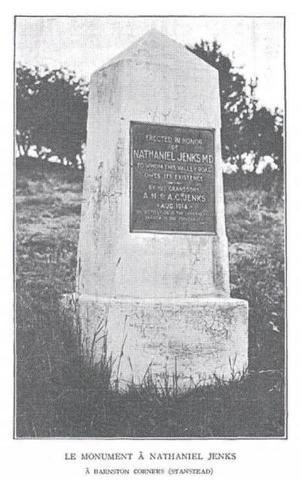 <p>In August 1914, his grandsons, Archie and Abbot Jenks, dedicated a commemorative monument in his name in Barnston Corner. The inscription reads: &quot;Erected in honour of Nathaniel Jenks, a medical doctor, to whom Valley Road owes its existence...&quot;</p>