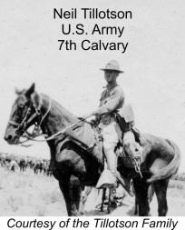 C'était l'époque de la guerre et Neil assiste par hasard aux manœuvres de la septième compagnie de cavalerie. Il a quitté son emploi à l'usine pendant deux ans et il s'est enrôlé ! Il a passé deux ans à cheval à combattre Pancho Villa le long de la frontière mexicaine.